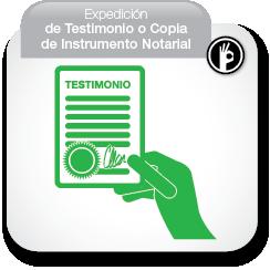 Expedición de Testimonio o Copia de Instrumento Notarial
