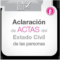 Aclaración de actas del estado civil de las personas.